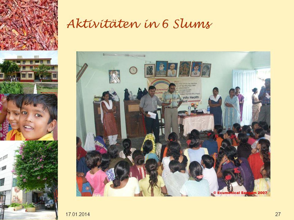 17.01.2014 27 Aktivitäten in 6 Slums