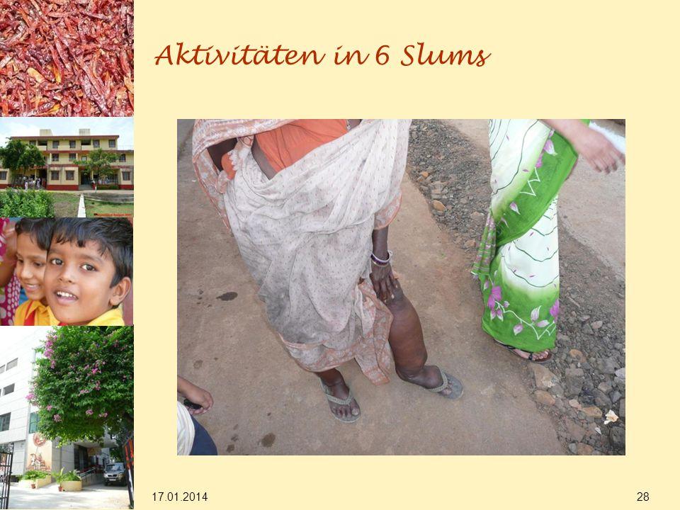 17.01.2014 28 Aktivitäten in 6 Slums
