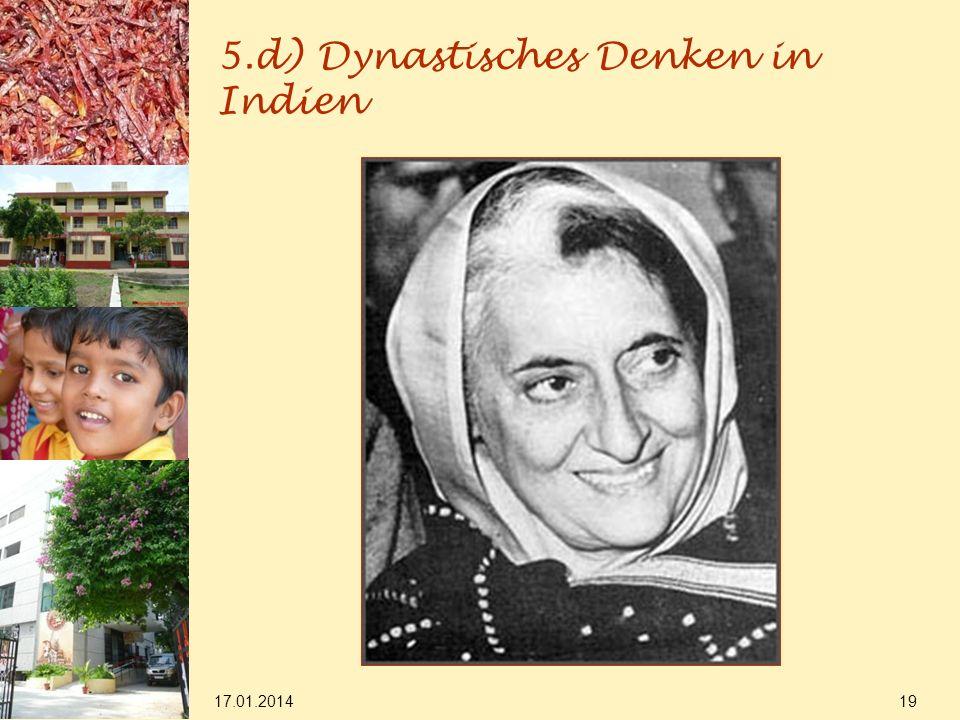 17.01.2014 19 5.d) Dynastisches Denken in Indien