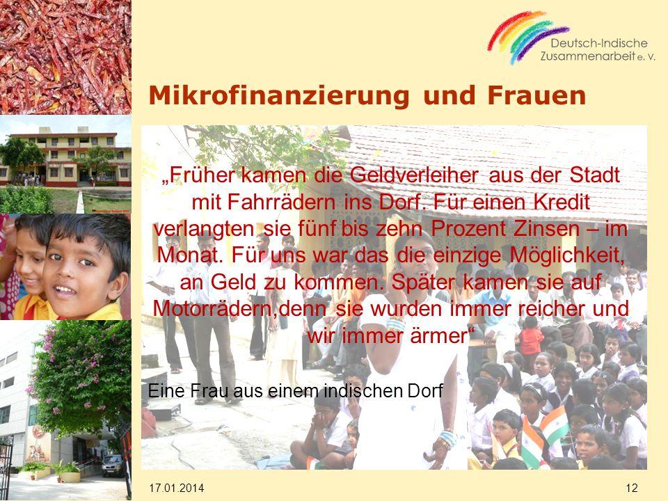 Mikrofinanzierung und Frauen Früher kamen die Geldverleiher aus der Stadt mit Fahrrädern ins Dorf. Für einen Kredit verlangten sie fünf bis zehn Proze