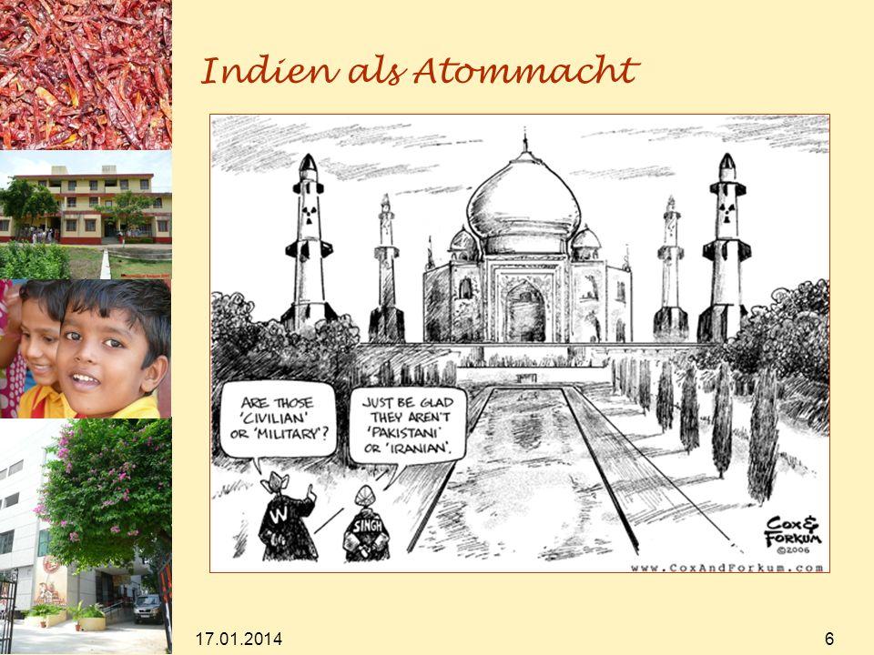 17.01.2014 6 Indien als Atommacht