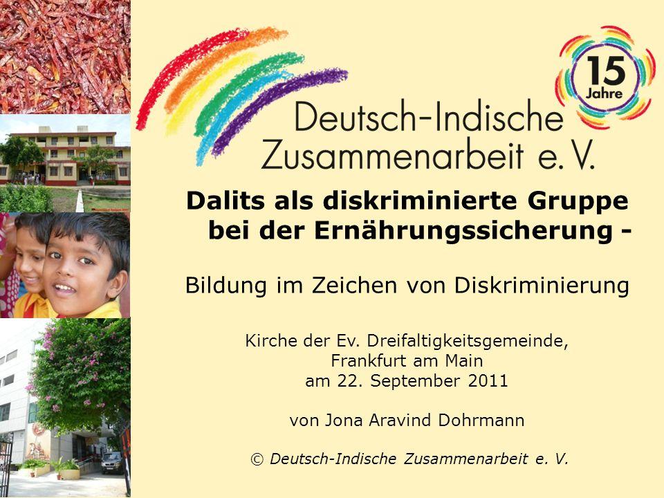 Dalits als diskriminierte Gruppe bei der Ernährungssicherung - Bildung im Zeichen von Diskriminierung Kirche der Ev. Dreifaltigkeitsgemeinde, Frankfur