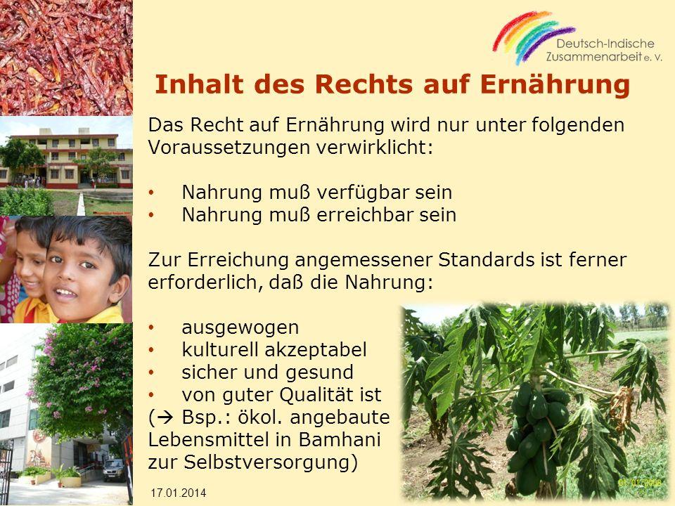Inhalt des Rechts auf Ernährung Das Recht auf Ernährung wird nur unter folgenden Voraussetzungen verwirklicht: Nahrung muß verfügbar sein Nahrung muß