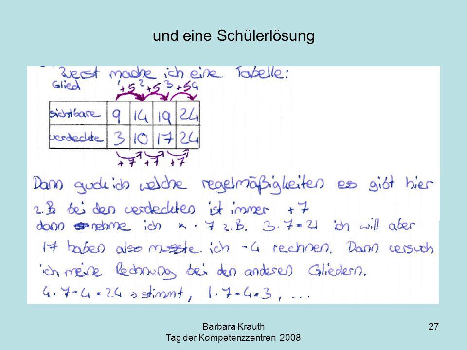 Barbara Krauth Tag der Kompetenzzentren 2008 27 und eine Schülerlösung