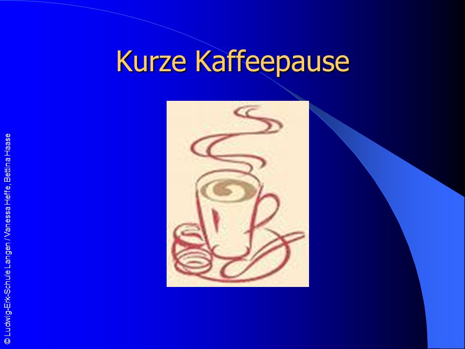 © Ludwig-Erk-Schule Langen / Vanessa Heffe, Bettina Haase Kurze Kaffeepause