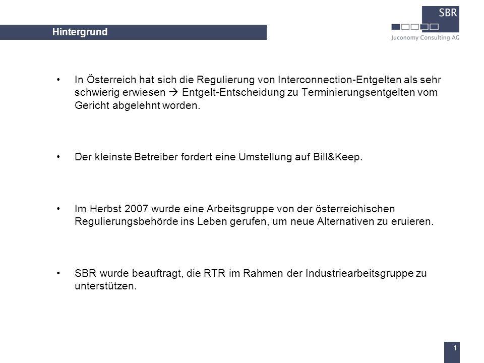 1 Hintergrund In Österreich hat sich die Regulierung von Interconnection-Entgelten als sehr schwierig erwiesen Entgelt-Entscheidung zu Terminierungsentgelten vom Gericht abgelehnt worden.