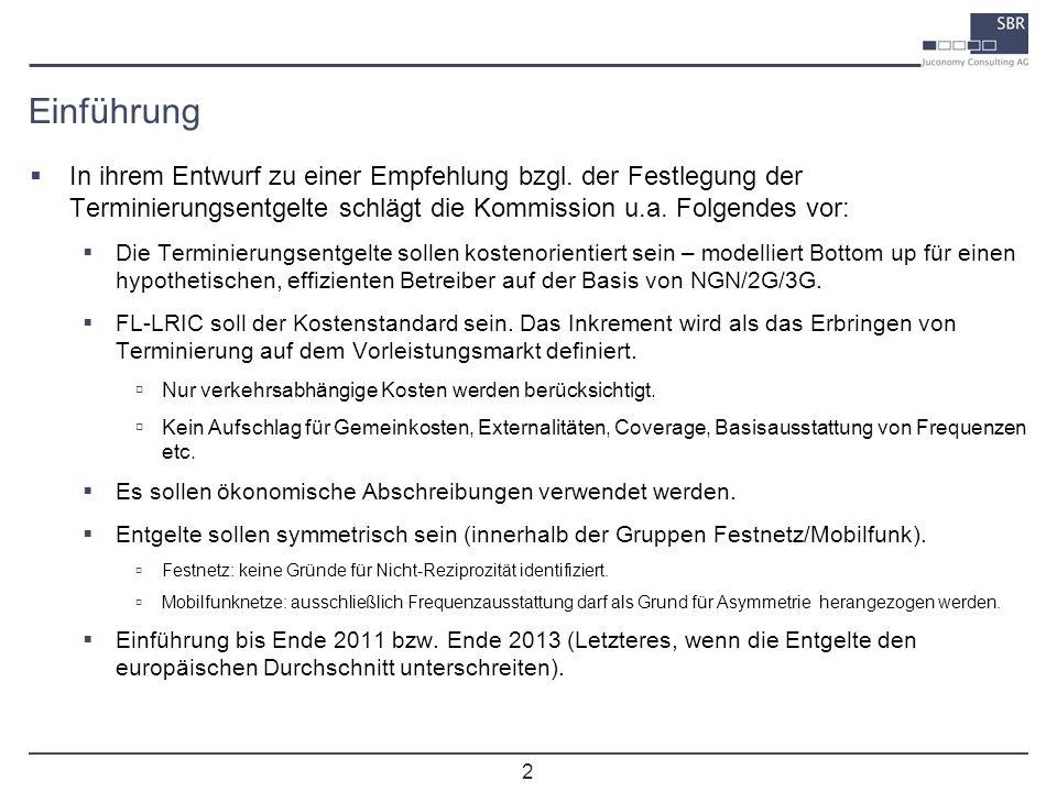 2 In ihrem Entwurf zu einer Empfehlung bzgl. der Festlegung der Terminierungsentgelte schlägt die Kommission u.a. Folgendes vor: Die Terminierungsentg