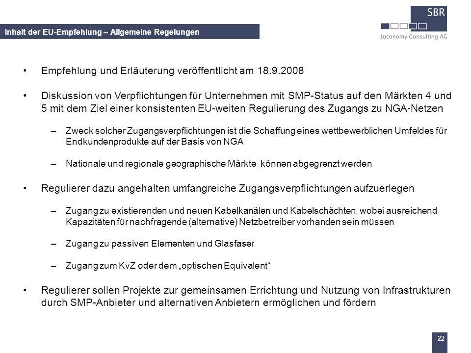 22 Inhalt der EU-Empfehlung – Allgemeine Regelungen Empfehlung und Erläuterung veröffentlicht am 18.9.2008 Diskussion von Verpflichtungen für Unterneh