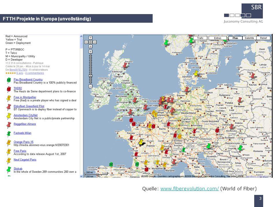 3 FTTH Projekte in Europa (unvollständig) Quelle: www.fiberevolution.com/ (World of Fiber)www.fiberevolution.com/