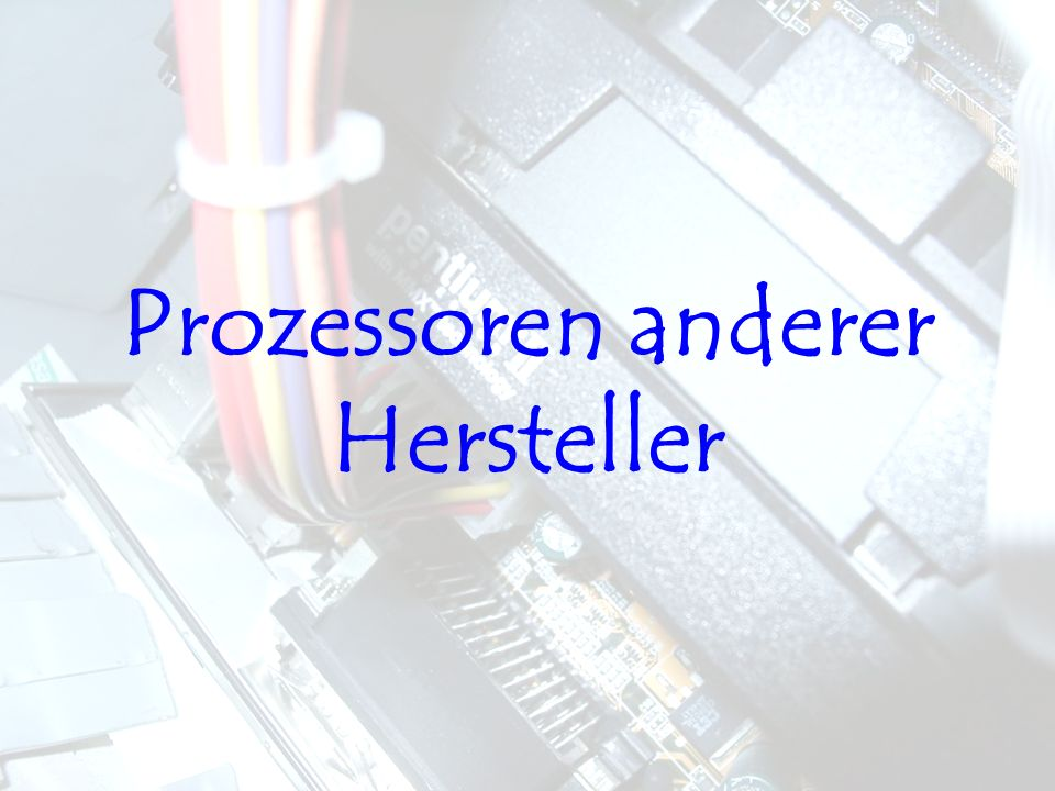 Prozessoren anderer Hersteller