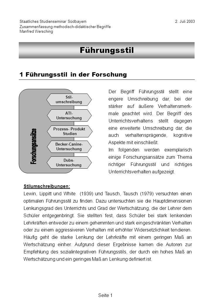 Seite 2 lernwirksame Kombination bei kognitiven Lernzielen im Anfängerunterricht : Prozess-Produkt-Studien: Gage (1976) operationalisierte das Führungsverhalten von Lehrkräften durch die drei Dimensionen Lenkung (Stärke der Strukturierung), Verstärkung (Reaktion der Lehrkraft) und Frage- stellung der Lehrkraft.
