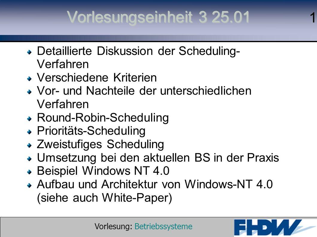 Vorlesung: Betriebssysteme © 2002 Prof. Dr. G.