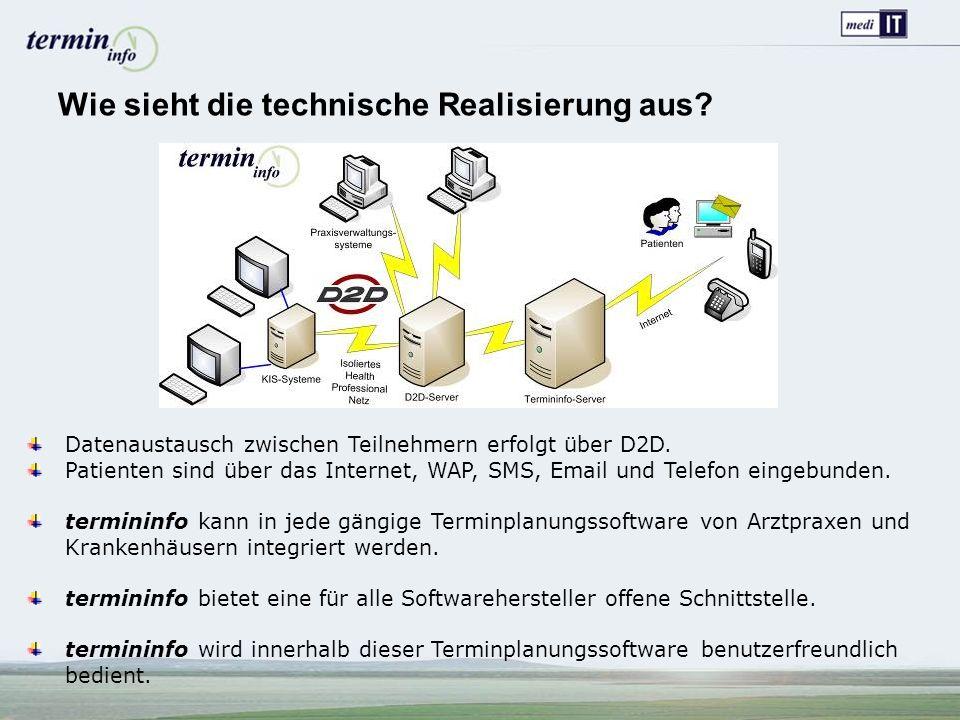 Wie sieht die technische Realisierung aus. Datenaustausch zwischen Teilnehmern erfolgt über D2D.