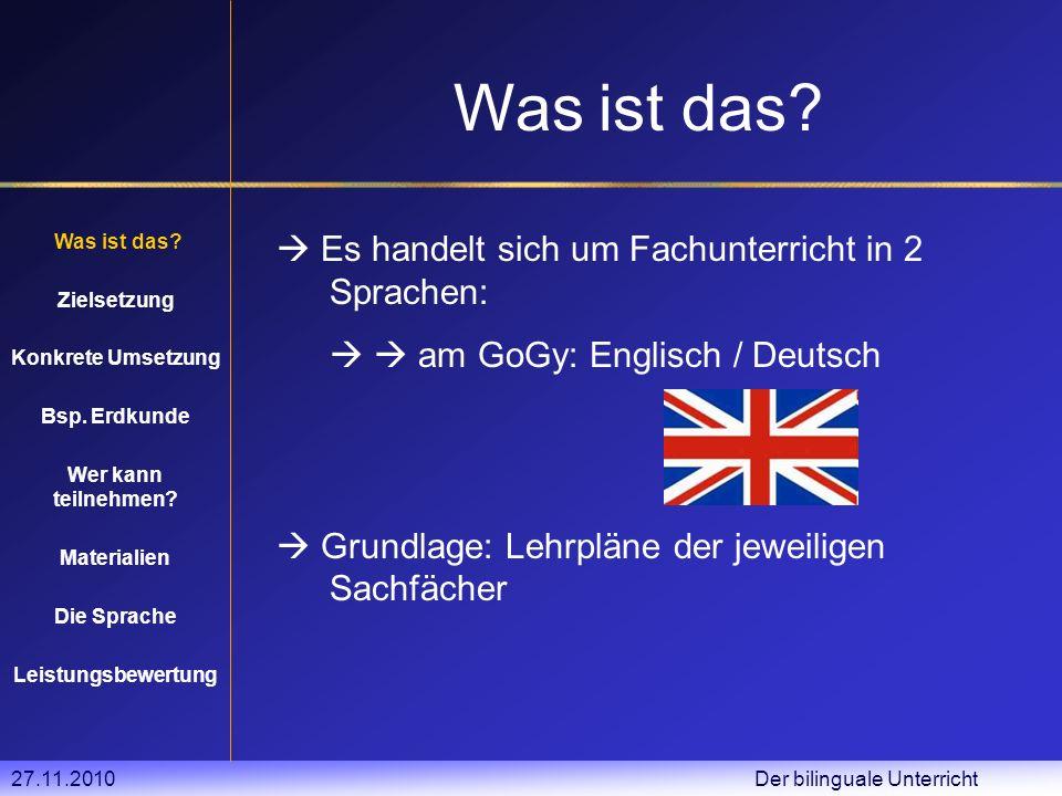 27.11.2010 Der bilinguale Unterricht Was ist das.