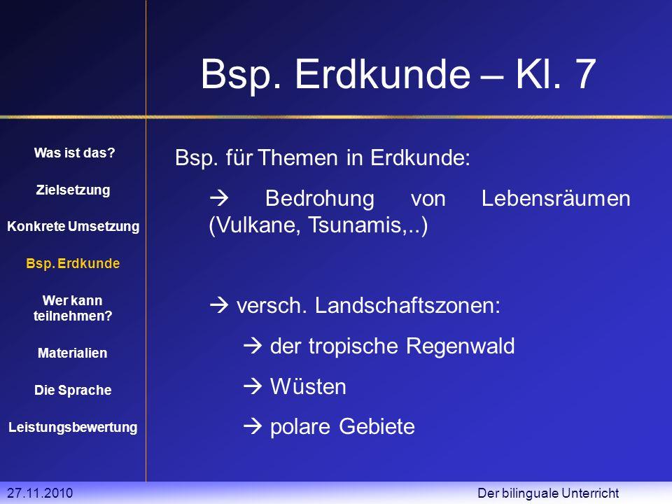 27.11.2010 Der bilinguale Unterricht Konkrete Umsetzung Was ist das.