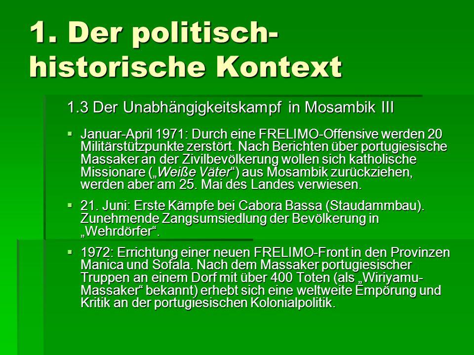 1.Der politisch- historische Kontext 1.3 Der Unabhängigkeitskampf in Mosambik IV 1.