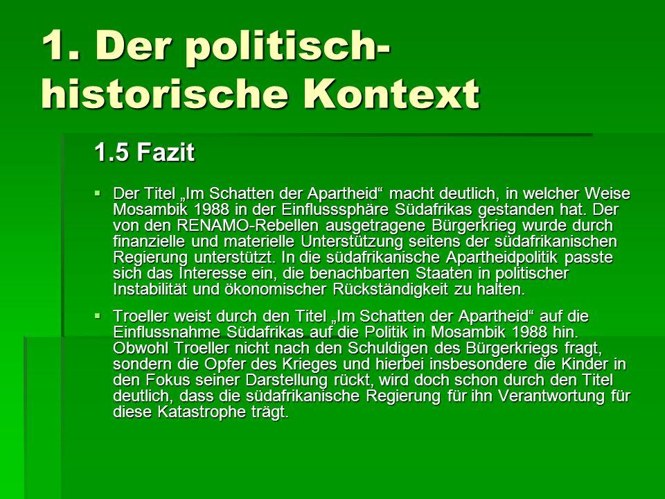 1.Der politisch- historische Kontext Literaturangaben: DER GROSSE PLOETZ.