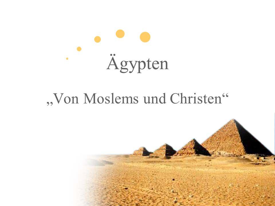 Ägypten Von Moslems und Christen