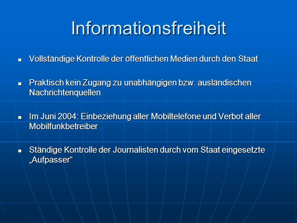 Informationsfreiheit Vollständige Kontrolle der öffentlichen Medien durch den Staat Vollständige Kontrolle der öffentlichen Medien durch den Staat Pra