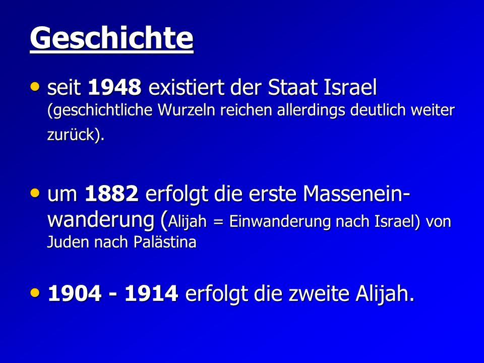1917 osmanische Herrschaft beendet 1917 osmanische Herrschaft beendet 1922 Briten teilen Palästina in zwei Verwaltungsbezirke 1922 Briten teilen Palästina in zwei Verwaltungsbezirke 1924 - 1932 vierte Immigrationswelle 1924 - 1932 vierte Immigrationswelle 1933 - 1939 fünfte Alijah 1933 - 1939 fünfte Alijah 14.