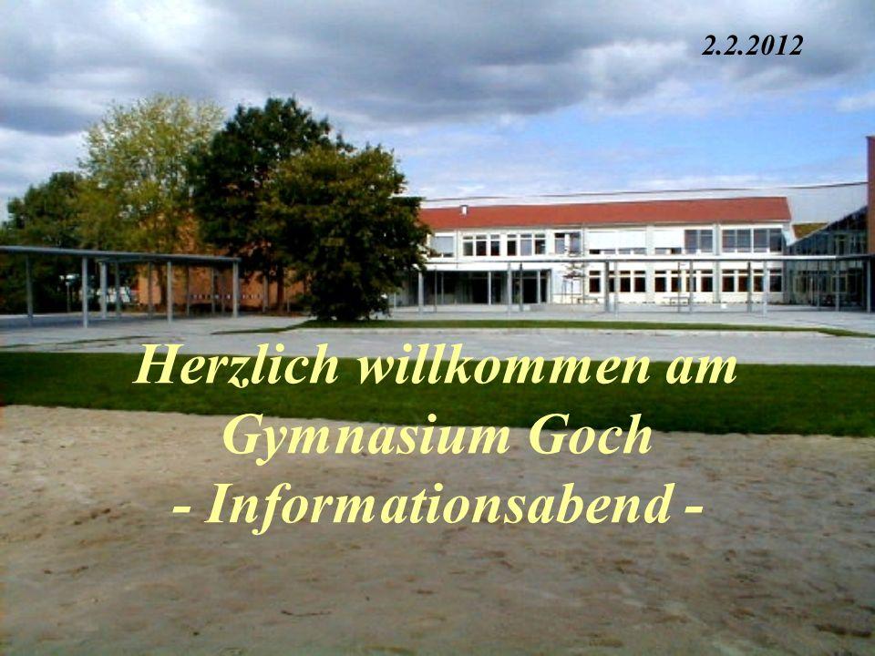 Städtisches Gymnasium Goch Informationsabend 1 Gymnasialer Bildungsgang (allgemein) 2 Die Erprobungsstufe ( Jgst.