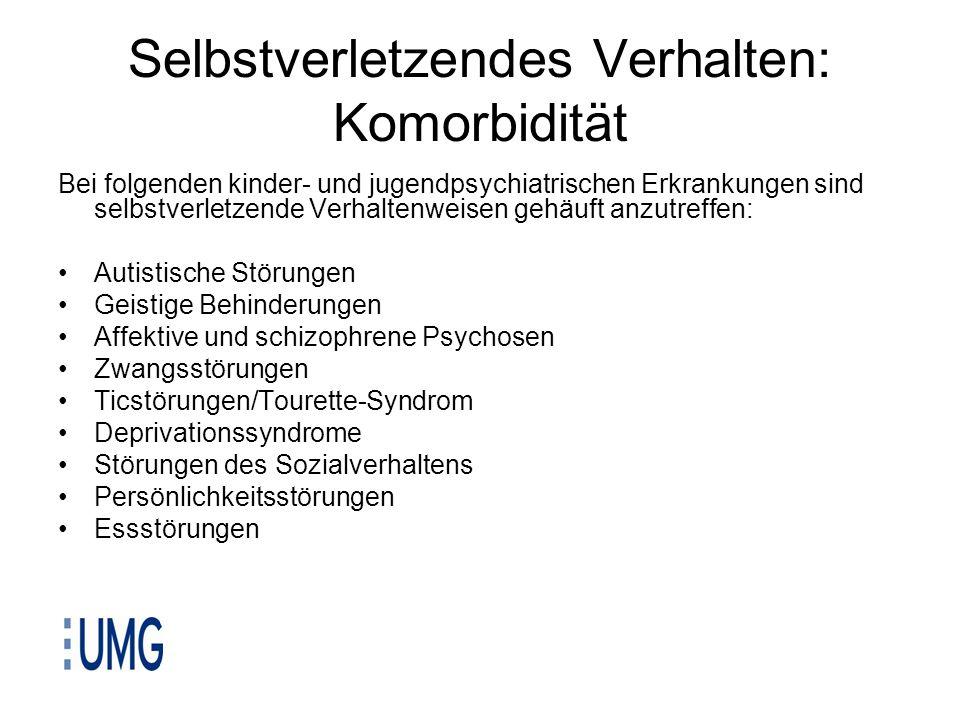 Selbstverletzendes Verhalten: Komorbidität Bei folgenden kinder- und jugendpsychiatrischen Erkrankungen sind selbstverletzende Verhaltenweisen gehäuft