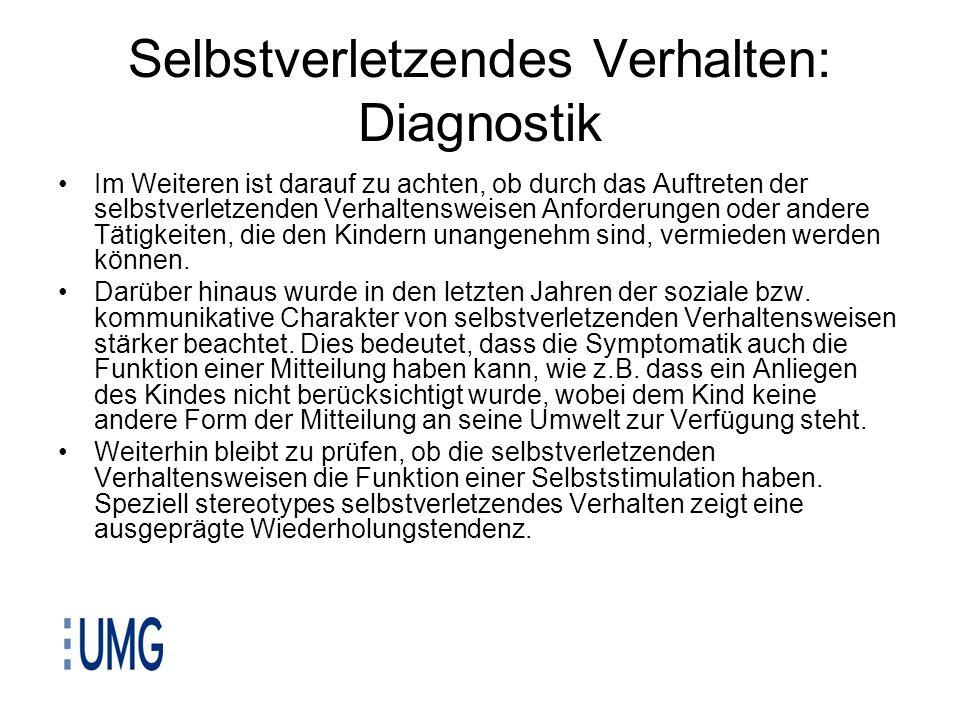 Selbstverletzendes Verhalten: Diagnostik Im Weiteren ist darauf zu achten, ob durch das Auftreten der selbstverletzenden Verhaltensweisen Anforderunge