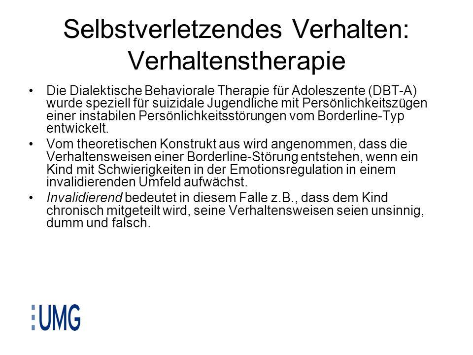 Selbstverletzendes Verhalten: Verhaltenstherapie Die Dialektische Behaviorale Therapie für Adoleszente (DBT-A) wurde speziell für suizidale Jugendlich