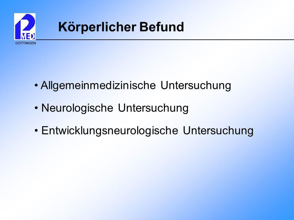GÖTTINGEN Apparative Untersuchungen Blutbild Klinische Chemie Endokrinologie Genetik EEG Neuroradiologie Liquorpunktion