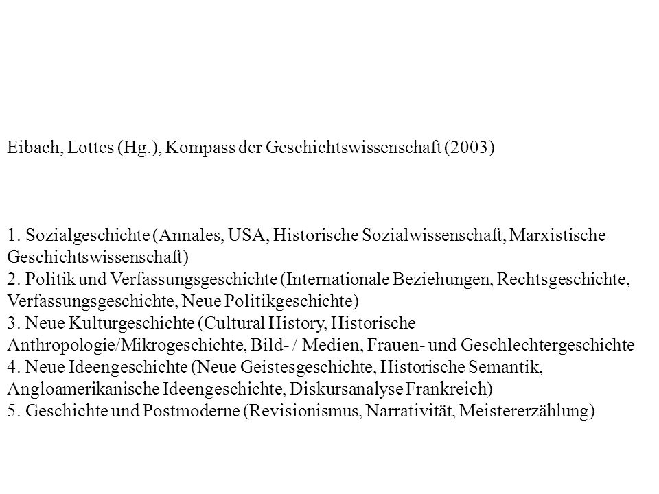Eibach, Lottes (Hg.), Kompass der Geschichtswissenschaft (2003) 1.