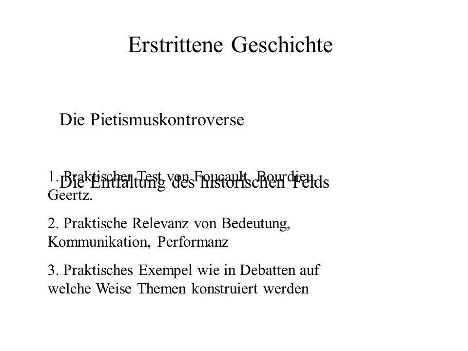 Erstrittene Geschichte Die Pietismuskontroverse Die Entfaltung des historischen Felds 1.