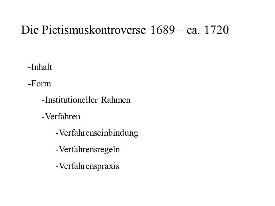 Die Pietismuskontroverse 1689 – ca.