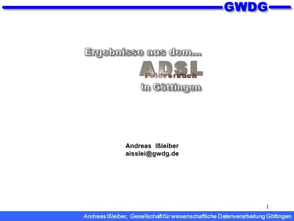 12 Weitere Informationen...http://www.gwdg.de/adsl/vortraege Diesen und andere Vorträge zu ADSL...