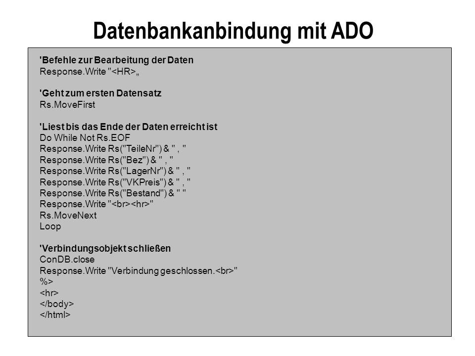 Datenbankanbindung mit ADO 'Befehle zur Bearbeitung der Daten Response.Write