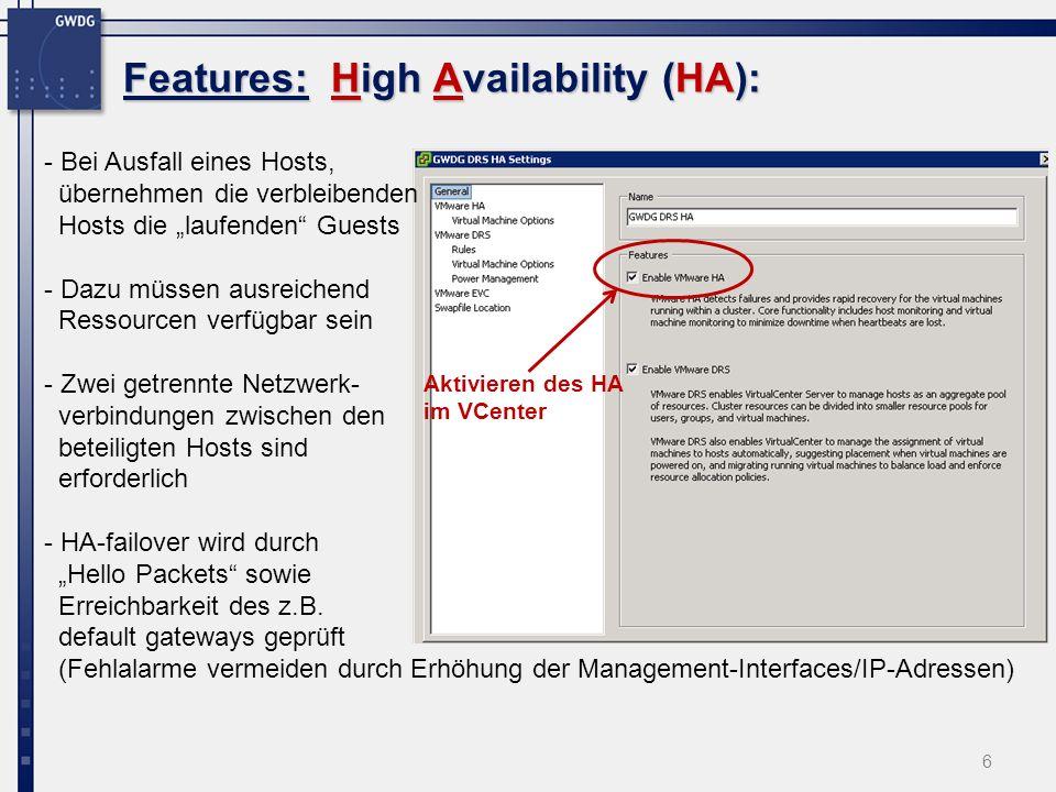 Management (zentral) & Monitoring, eigener Client VCENTER VMWARE, Features: