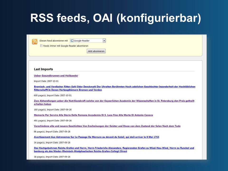 RSS feeds, OAI (konfigurierbar)