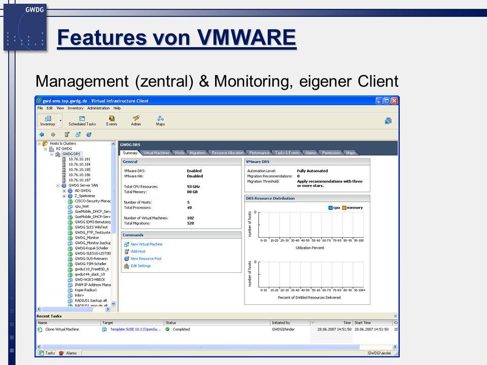 Management (zentral) & Monitoring, eigener Client Features von VMWARE