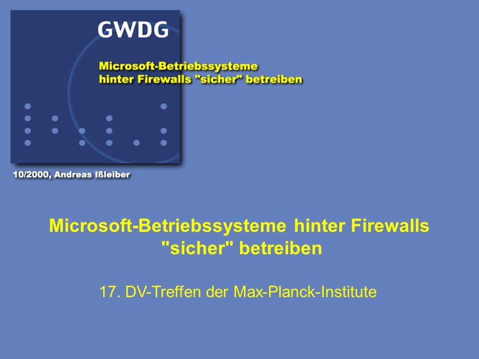 Microsoft-Betriebssysteme hinter Firewalls