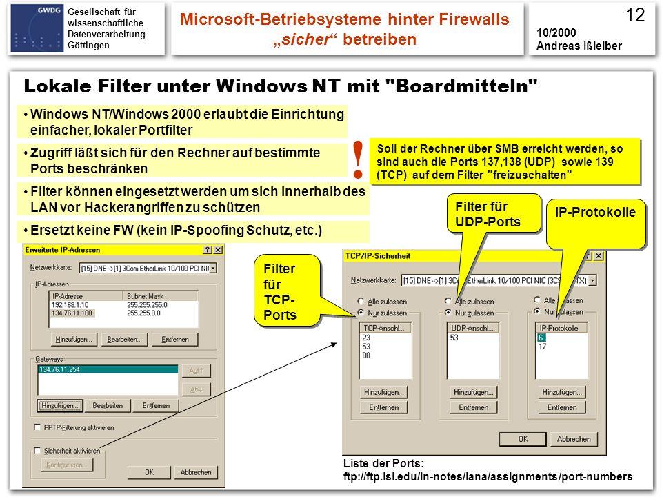 Gesellschaft für wissenschaftliche Datenverarbeitung Göttingen Lokale Filter unter Windows NT mit