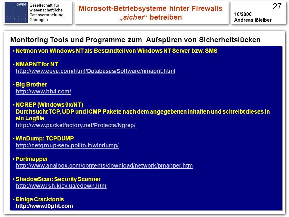 Gesellschaft für wissenschaftliche Datenverarbeitung Göttingen Netmon von Windows NT als Bestandteil von Windows NT Server bzw. SMS NMAPNT for NT http
