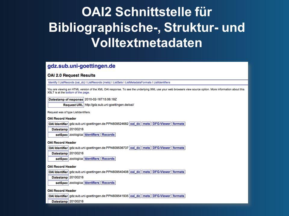 OAI2 Schnittstelle für Bibliographische-, Struktur- und Volltextmetadaten