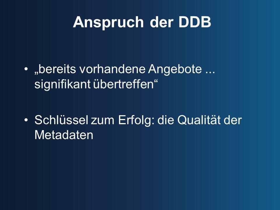 Anspruch der DDB bereits vorhandene Angebote...