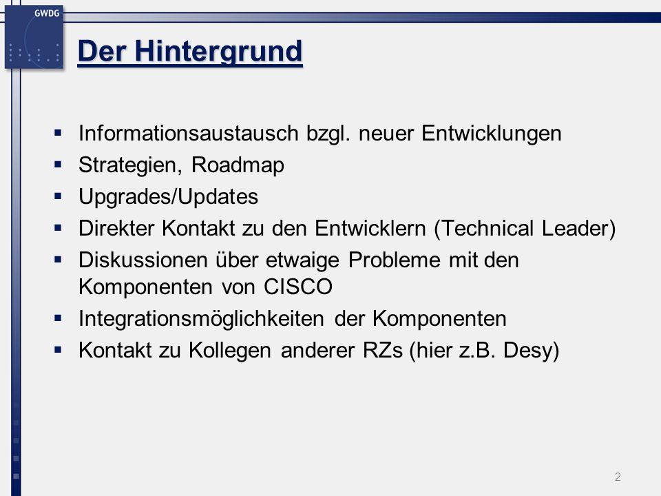 2 Der Hintergrund Informationsaustausch bzgl. neuer Entwicklungen Strategien, Roadmap Upgrades/Updates Direkter Kontakt zu den Entwicklern (Technical