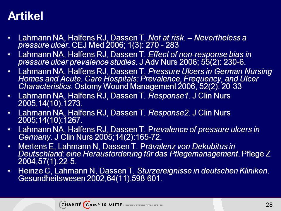 28 Artikel Lahmann NA, Halfens RJ, Dassen T.Not at risk.