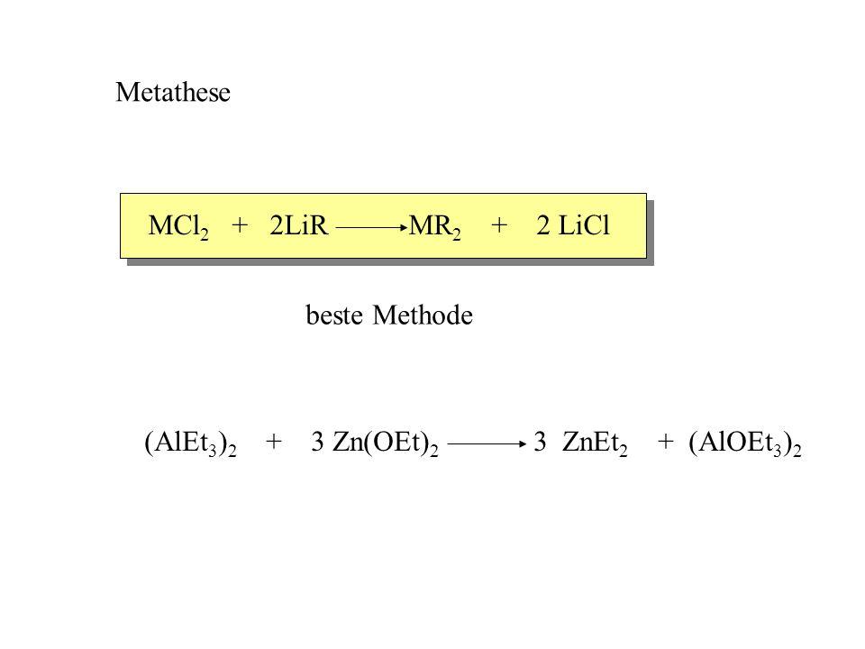 Transmetallierung M + HgR 2 Hg + MR 2 Zn, Cd Für M = Cd Gleichgewicht Warum .
