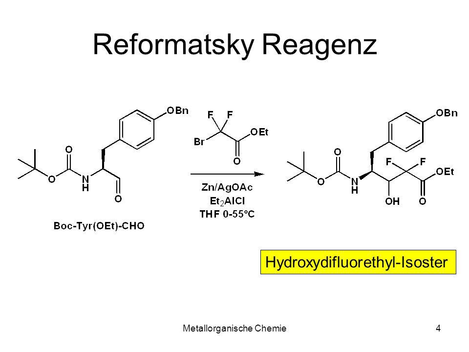 Metallorganische Chemie4 Reformatsky Reagenz Hydroxydifluorethyl-Isoster