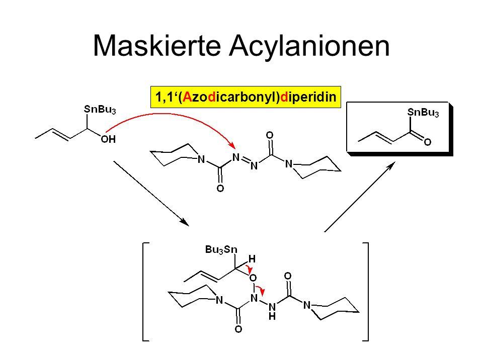 Metallorganische Chemie43 Maskierte Acylanionen 1,1(Azodicarbonyl)diperidin