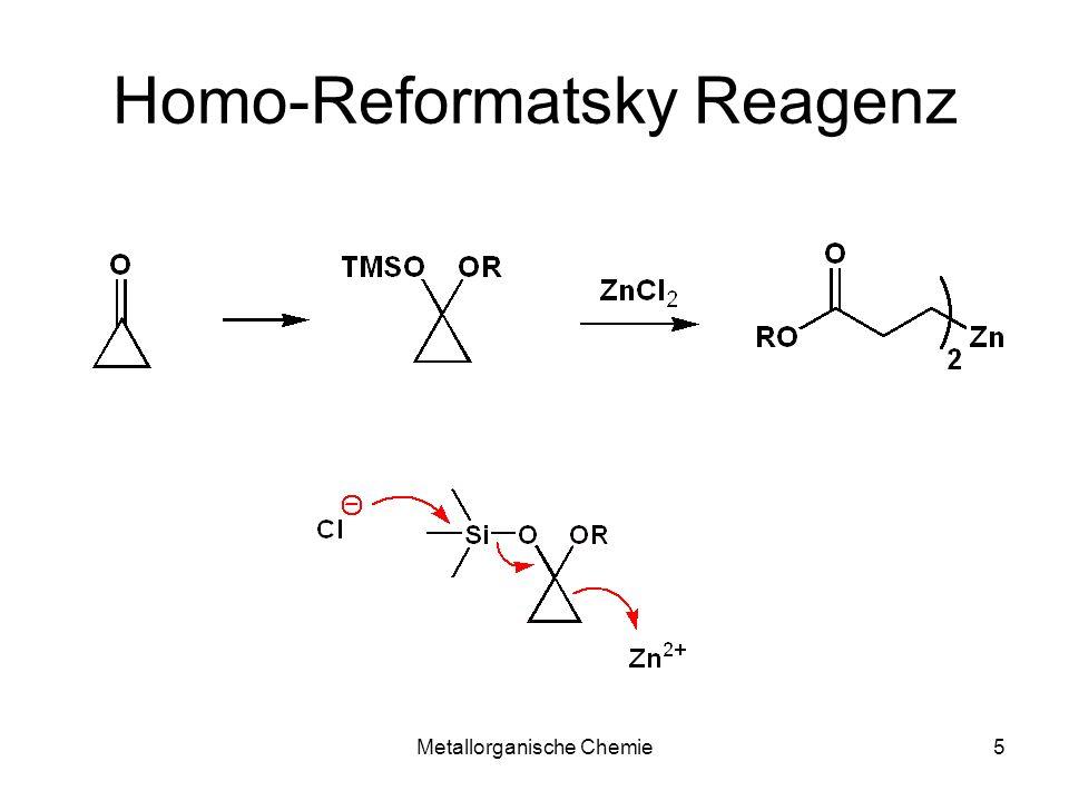 Metallorganische Chemie5 Homo-Reformatsky Reagenz