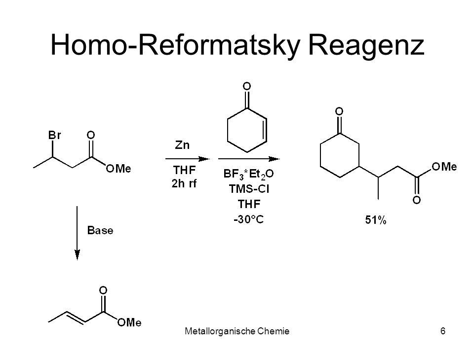Metallorganische Chemie6 Homo-Reformatsky Reagenz