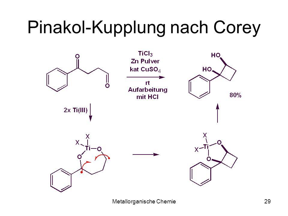 Metallorganische Chemie28 Pinakol Kupplung ohne TiCl 3 Pinakol